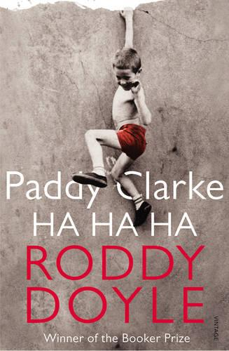 Paddy Clarke Ha Ha Ha by Roddy Doyle | Waterstones