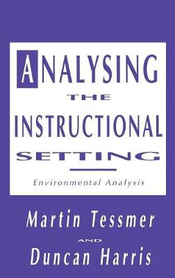 Analysing the Instructional Setting: A Guide for Course Designers (Hardback)