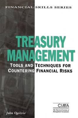 Treasury Management - CIMA Finance Skills (Paperback)