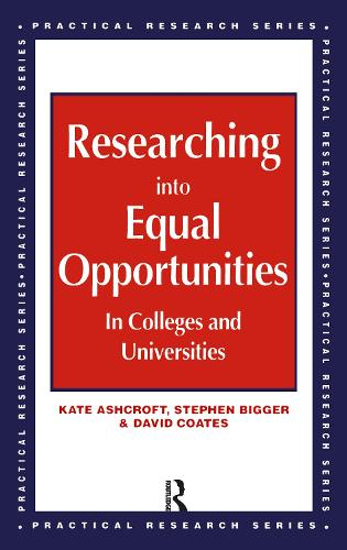 Researching into Equal Opportunities in Colleges and Universities (Paperback)