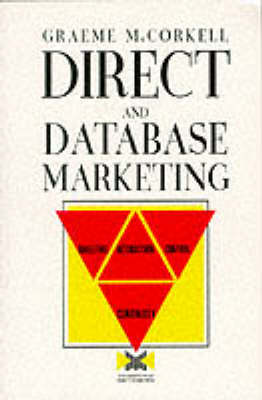 Direct and Database Marketing: Targeting Interaction Control and Continuity (Paperback)