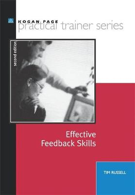Effective Feedback Skills - Practical Trainer S. (Paperback)