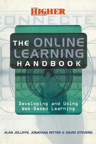 The Online Learning Handbook: Developing and Using Web-based Learning (Paperback)