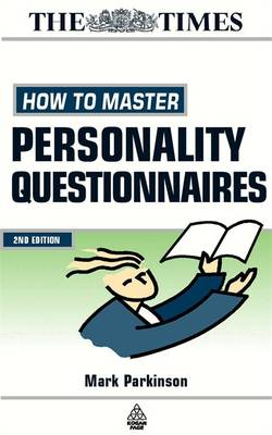 How to Master Personality Questionnaires: And Discover Which Career Best Suits You! - Testing Series (Paperback)