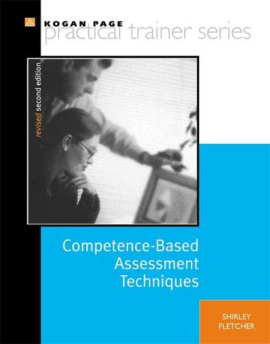 Competence-Based Assessment Techniques - Practical Trainer S. (Paperback)