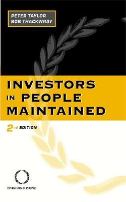 Investors in People Maintained (Paperback)