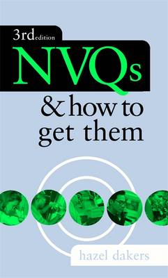 NVQs and How to Get Them (Paperback)