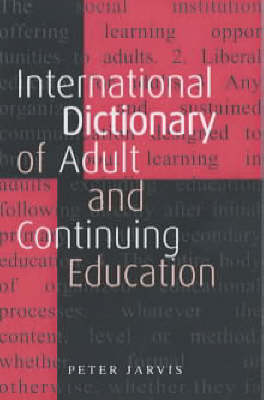 An International Dictionary of Adult and Continuing Education (Paperback)
