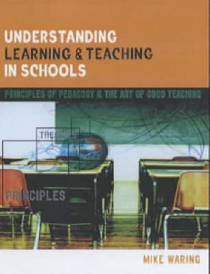 UNDERSTANDING LEARNING AND TEACHING IN SCHOOLS (Book)