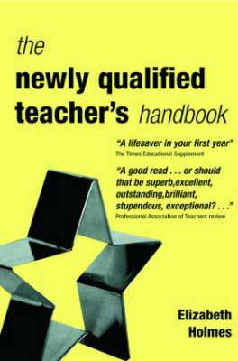 The Newly Qualified Teacher's Handbook (Paperback)