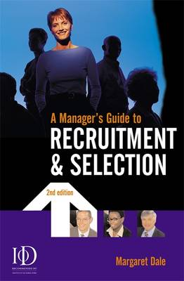 A Manager's Guide to Recruitment and Selection (Paperback)