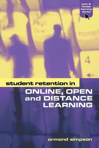 Student Retention in Online, Open and Distance Learning - Open & Flexible Learning Series (Paperback)