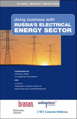 Doing Business with Russia's Electrical Energy Sector - Doing Business with... S. (Paperback)