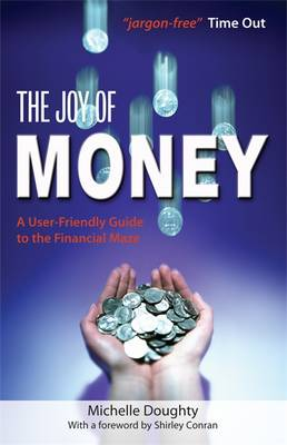 The Joy of Money: A User-friendly Guide to the Financial Maze (Paperback)