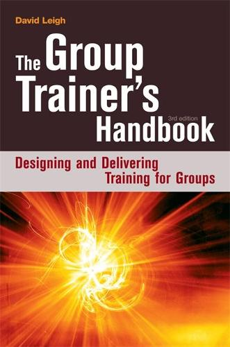 The Group Trainer's Handbook: Designing and Delivering Training for Groups (Paperback)