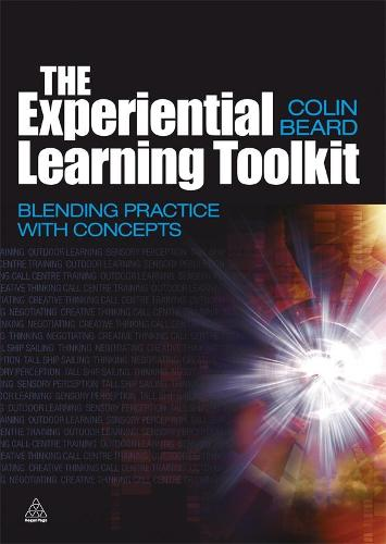 The Experiential Learning Toolkit: Blending Practice with Concepts (Paperback)