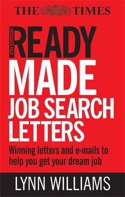Readymade Job Search Letters: Winning Letters and Emails to Help You Get Your Dream Job (Paperback)