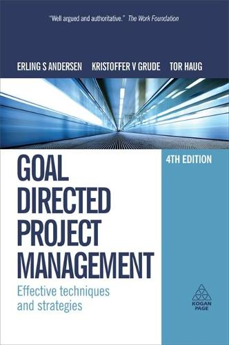 Goal Directed Project Management: Effective Techniques and Strategies (Paperback)