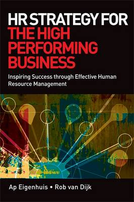 HR Strategy for the High Performing Business: Inspiring Success Through Effective Human Resource Management (Paperback)