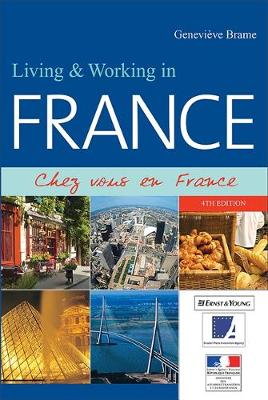 Living and Working in France: Chez Vous en France (Paperback)