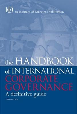 The Handbook of International Corporate Governance: A Definitive Guide (Hardback)