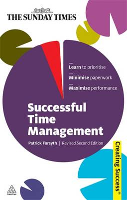 Successful Time Management - Creating Success 54 (Paperback)