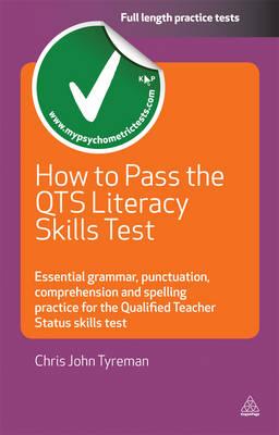 How to Pass the QTS Literacy Skills Test: Eher Status Skills test (Paperback)