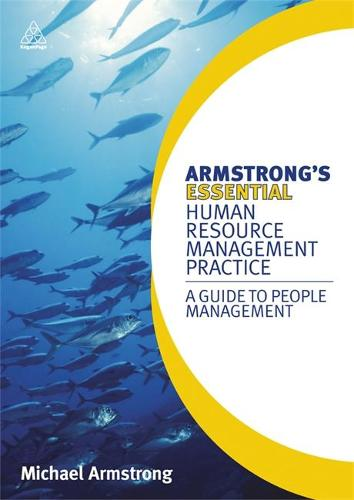 Armstrong's Essential Human Resource Management Practice: A Guide to People Management (Paperback)