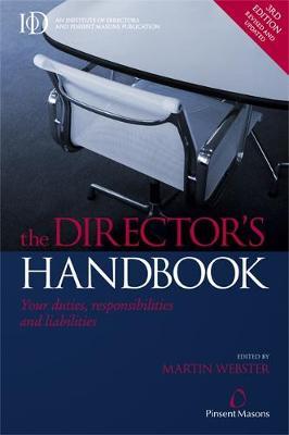 The Director's Handbook: Your Duties Responsibilities and Liabilities (Paperback)