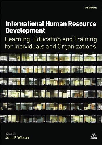 International Human Resource Development: Learning, Education and Training for Individuals and Organizations (Paperback)