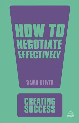 How to Negotiate Effectively - Creating Success (Paperback)