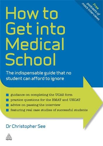 How to Get Into Medical School: The Indispensible Guide That No Student Can Afford to Ignore - Elite Students Series (Paperback)