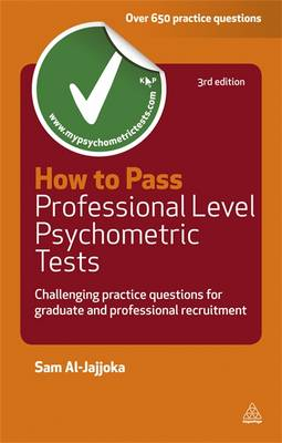 How to Pass Professional Level Psychometric Tests: Challenging Practice Questions for Graduate and Professional Recruitment - Testing Series (Paperback)