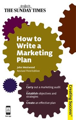 How to Write a Marketing Plan - Creating Success 36 (Paperback)