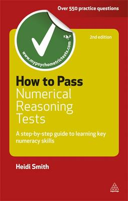 How to Pass Numerical Reasoning Tests: A Step-by-Step Guide to Learning Key Numeracy Skills - Testing Series (Paperback)