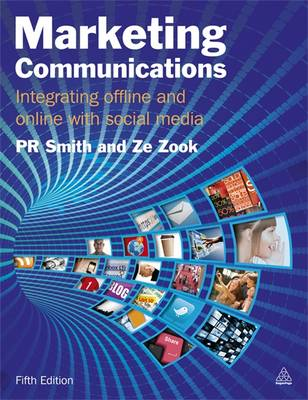 Marketing Communications: Integrating Offline and Online with Social Media (Paperback)
