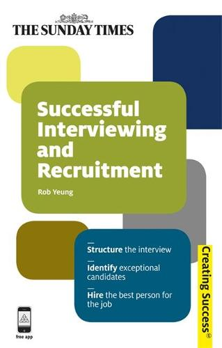 Successful Interviewing and Recruitment - Creating Success (Paperback)