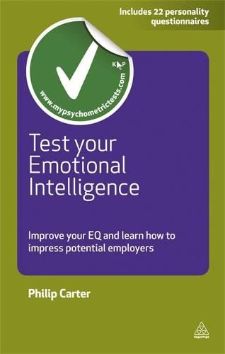 Test Your Emotional Intelligence: Improve Your EQ and Learn How to Impress Potential Employers - Testing Series (Paperback)