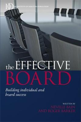 The Effective Board: Building Individual and Board Success (Paperback)