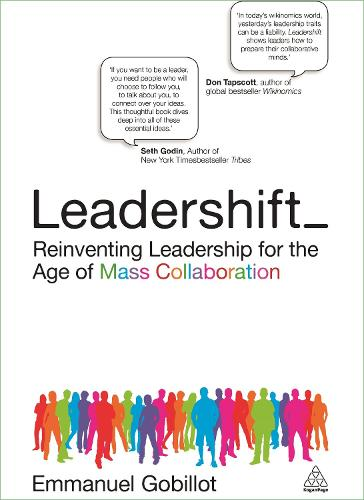 Leadershift: Reinventing Leadership for the Age of Mass Collaboration (Paperback)