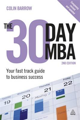 The 30 Day MBA: Your Fast Track Guide to Business Success (Paperback)