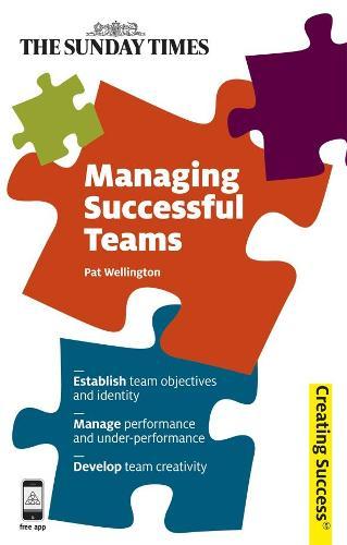 Managing Successful Teams - Creating Success (Paperback)