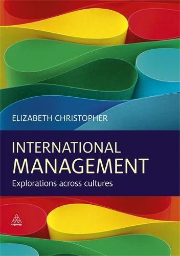 International Management: Explorations Across Cultures (Paperback)
