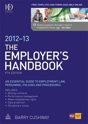 The Employer's Handbook 2012-2013: An Essential Guide to Employment Law, Personnel Policies and Procedures (Paperback)