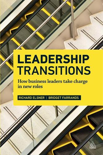 Leadership Transitions: How Business Leaders Take Charge in New Roles (Paperback)