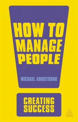 How to Manage People - Creating Success (Paperback)