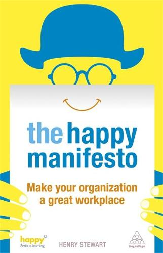 The Happy Manifesto: Make Your Organization a Great Workplace (Paperback)
