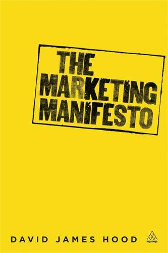 The Marketing Manifesto (Paperback)