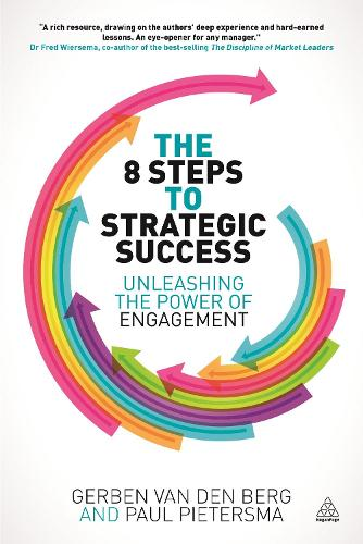 The 8 Steps to Strategic Success: Unleashing the Power of Engagement (Paperback)