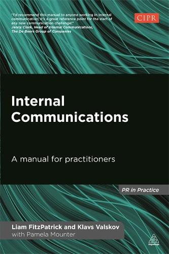 Internal Communications: A Manual for Practitioners - PR In Practice (Paperback)